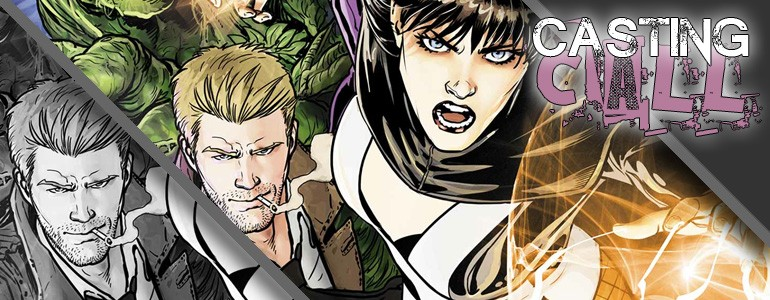 Casting Call: Justice League Dark