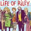 Life of Riley - Blu-ray Review