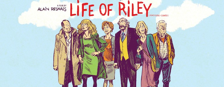 Life of Riley – Blu-ray Review
