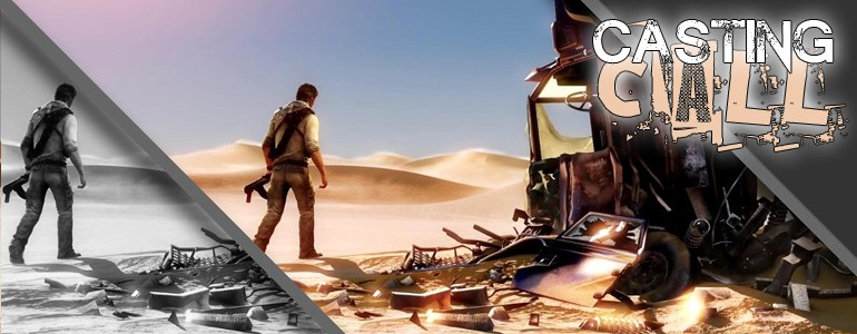 Casting Call: Uncharted