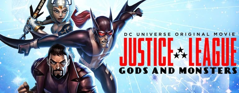 'Justice League: Gods and Monsters' Blu-ray Review