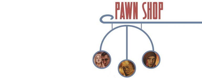 'Pawn Shop' Review