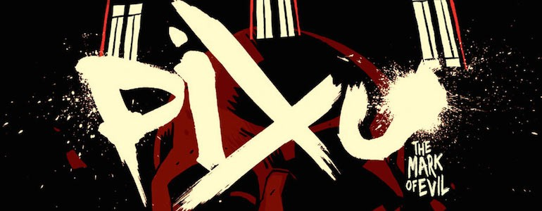 'Pixu: The Mark of Evil' Graphic Novel Review