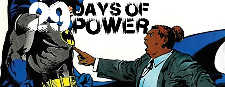 Black History Month: 29 Days of Power Volume 7