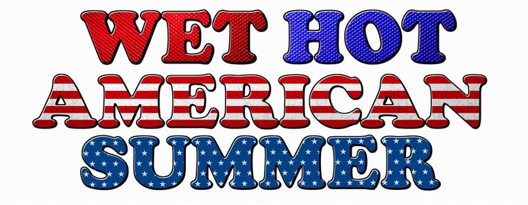 New 'Wet Hot American Summer: Ten Years Later' Series Greenlit by Netflix
