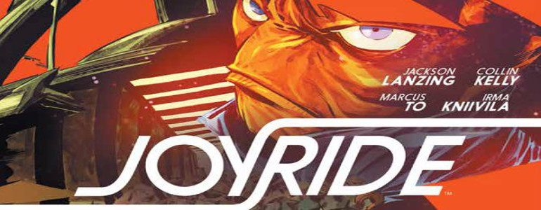 'Joyride #2' Comic Review