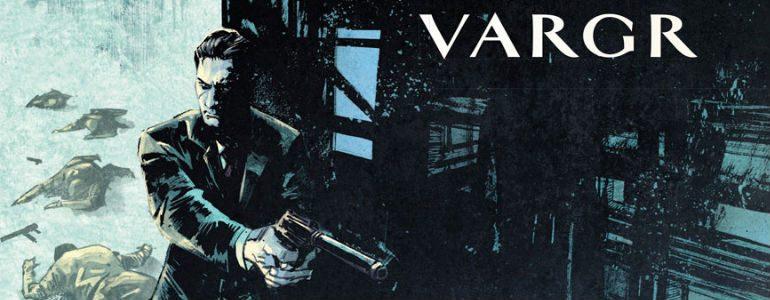 'James Bond: Vargr' Vol. 1 Review