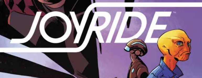 'Joyride #4' Comic Review