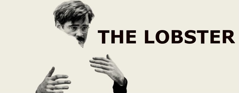 'The Lobster' Theatrical Review