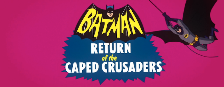 'Batman: Return of the Caped Crusaders' Trailer