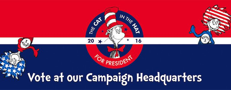 Vote 'Cat in the Hat' this Election Year