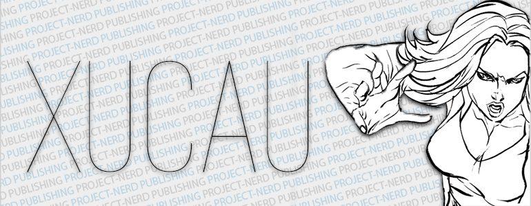 Project-Nerd Publishing Set to Mystify Audiences with Xucau