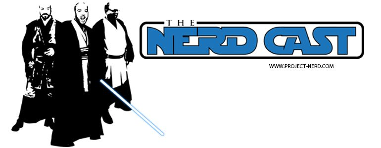 The Nerdcast 128: We're Back