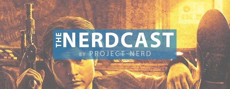 The Nerdcast 155: Spoilers Ahead