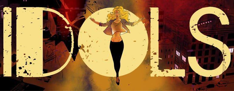'Idols: New Beginnings' (Comic) Now on Kickstarter