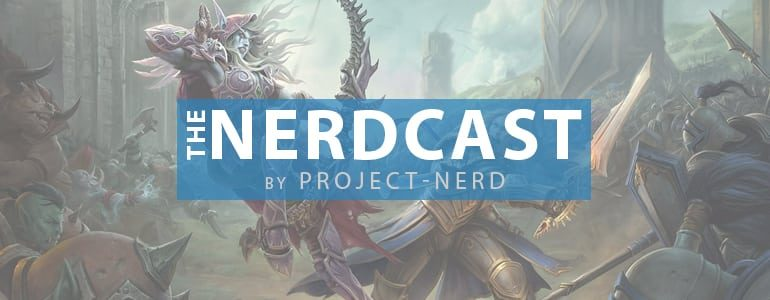 The Nerdcast 166: Watch, Play, Read