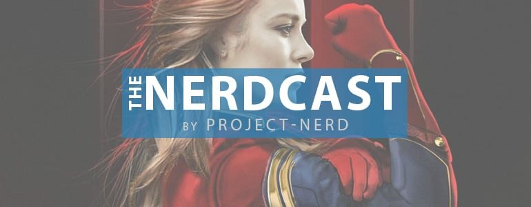 The Nerdcast 167: World of Marvel