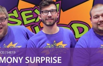 SexyNerdScience: Matrimony Surprise | S4E19