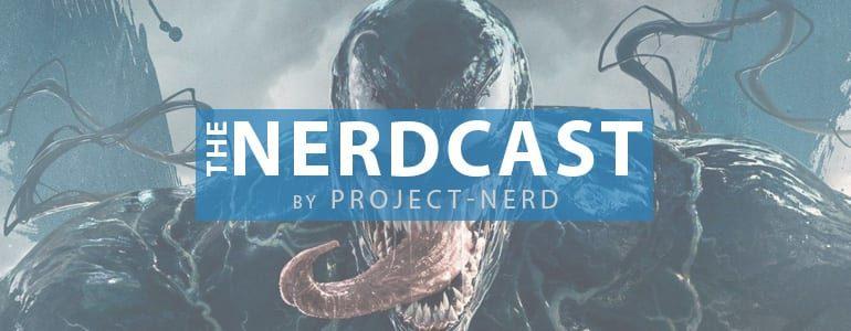 The Nerdcast 170: A Venom is Born