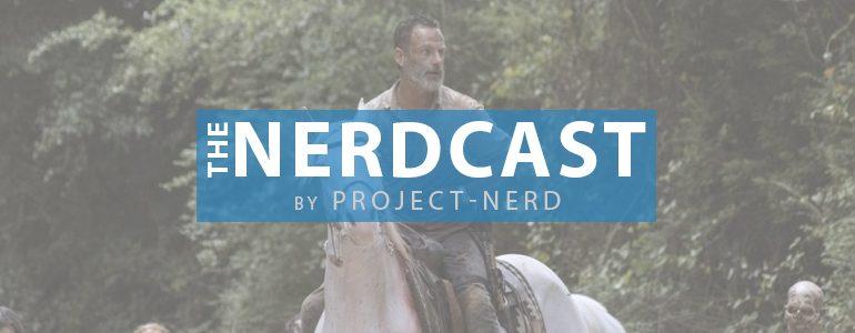The Nerdcast 173: Zombie Time Warp