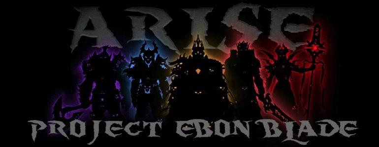 Project Ebon Blade: Champions Part 2
