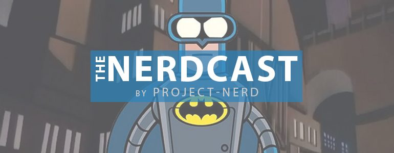 The Nerdcast 180: Kevin Conroy & John DiMaggio