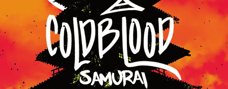'Cold Blood Samurai' #1 Comic Review: Best Debut of 2019