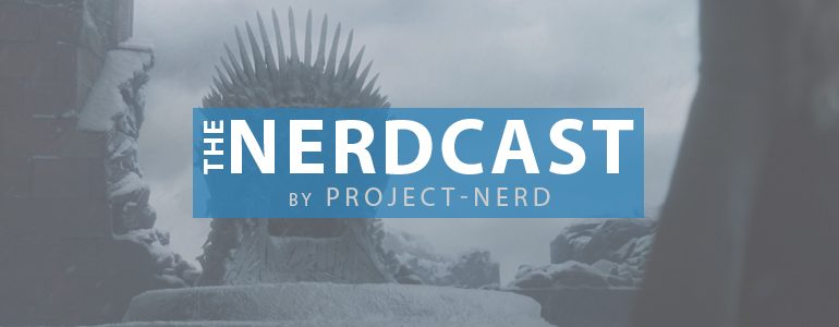 The Nerdcast 195: Game of Thrones
