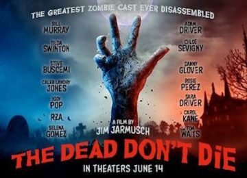 'The Dead Don't Die' Theatrical Review