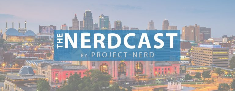 The Nerdcast 196: Back in Kansas City