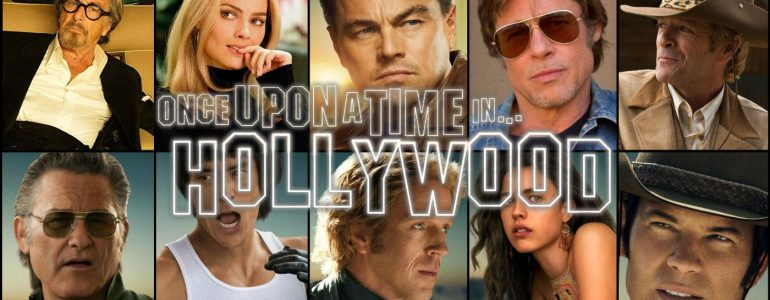'Once Upon a Time… in Hollywood' Theatrical Review